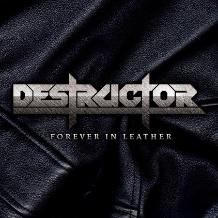 Destructor - Forever In Leather