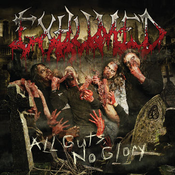Exhumed - 2011 - All Guts, No Glory