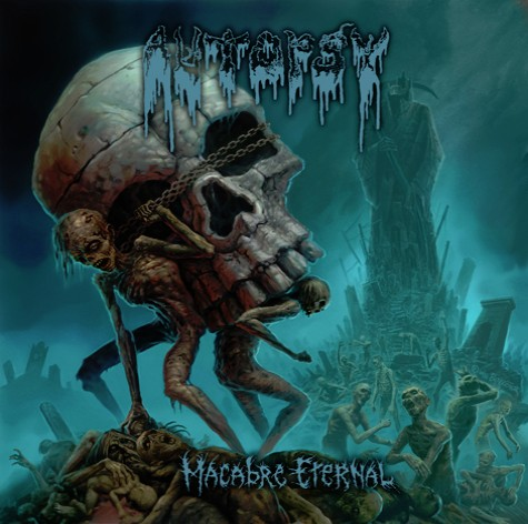 Autopsy - 201 - Macabre Eternal
