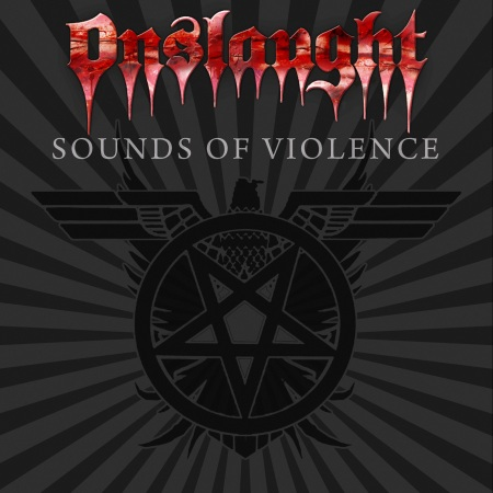 Onslaught - 2011 - Sounds Of Violence