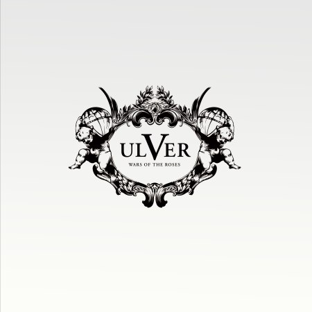 Ulver - 2011 - War Of The Roses
