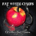Fat-White-Chiefs---Of-Sins-And-Passion