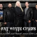 Fat White Chiefs Lovech