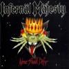 infernal majesty 1987 none shall defy