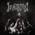 Incantation - Vanquish In Vengence