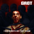 grot mouth