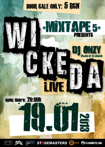 Wickeda @ Mixtape 5