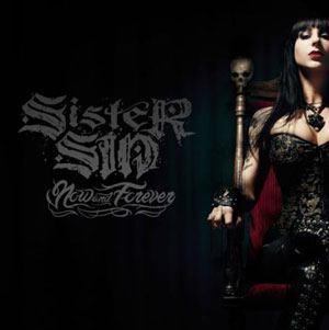 Sister Sin - 2012 - Now and Forever