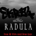 Skre4 & Radula