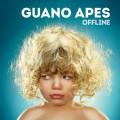 Guano apes offline 2014