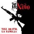 ill nino tilldeathcd
