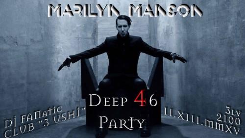 Marilyn Manson Deep 46 party