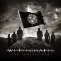 whitechapel-our endless war