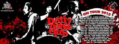 DAILY NOISE CLUB  on tour 2015