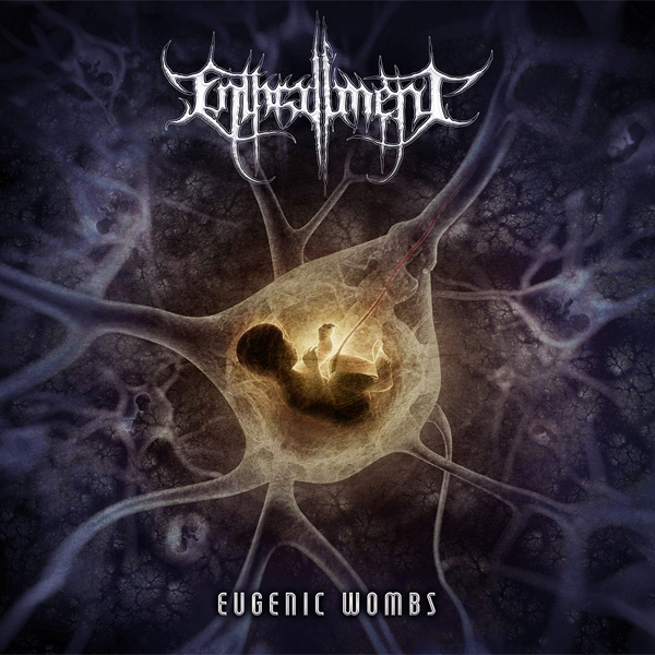 Enthrallment Eugenic Wombs Cover