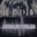 ADRENALINE OVERLOAD 16102015