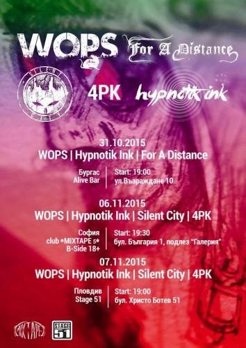 WOPS Hypnotik Ink - tour 2015