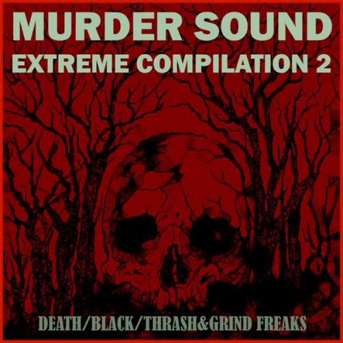 MURDER SOUND EXTREME COMPILATION 2 Press