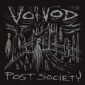 VOIVOD - Post Society (2016)