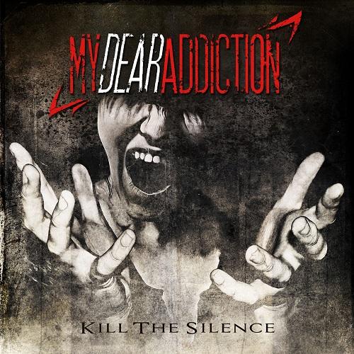 my-dear-addiction-kill-the-silence