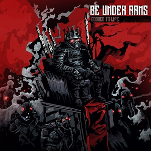 BE UNDER ARMS