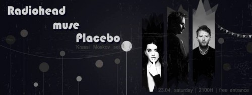 Muse, Placebo & Radiohead Night