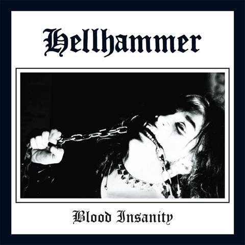 hellhammerbloodinsanitysingle