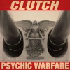 clutch-2015-psychic-warfare