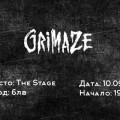 Grimaze, Bloodrush, Axez @ The Stage