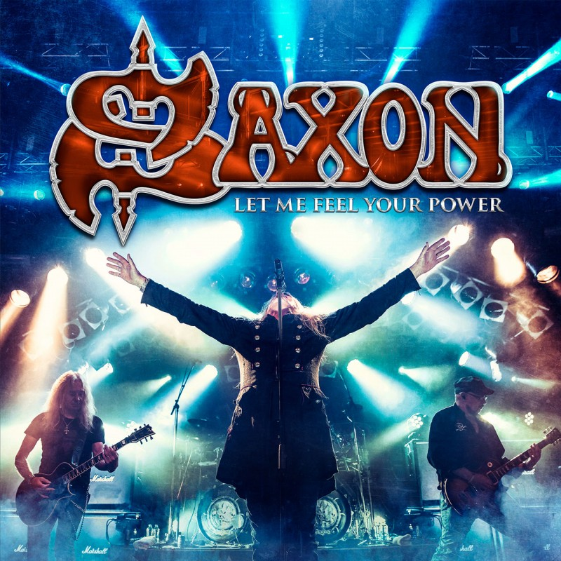 SAXON - ''Let Me Feel Your Power'' (2016)