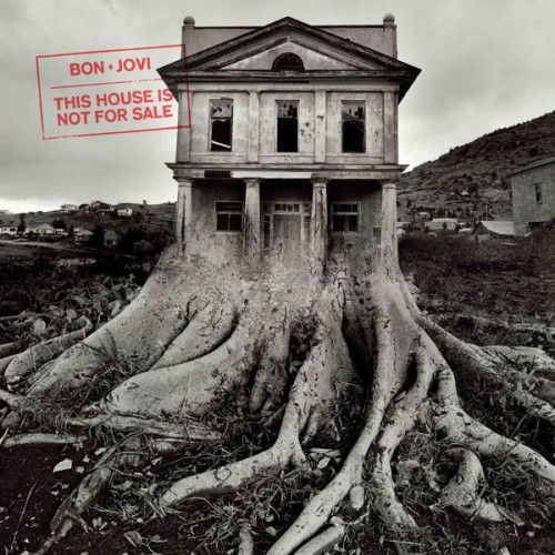 Artwork_for_Bon_Jovi's_album_This_House_Is_Not_for_Sale