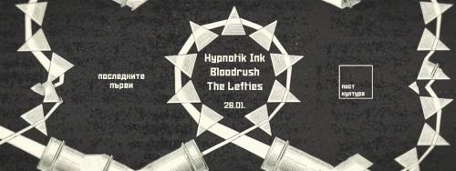 bloodrush, hypnotik ink, the lefties
