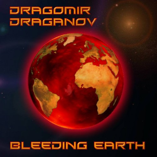 dragomir draganov - bleeding earth