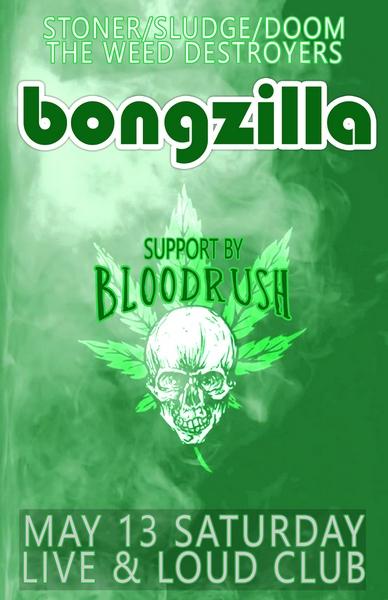 Bongzilla & Bloodrush