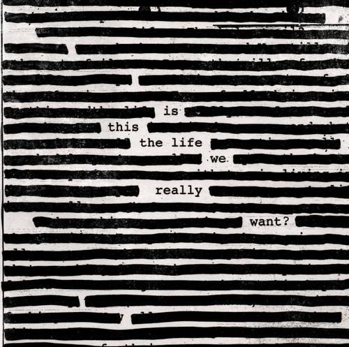 roger waters Is This The Life We Really Want - Artwork