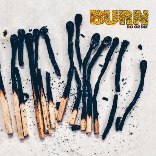 Burn_DoOrDie