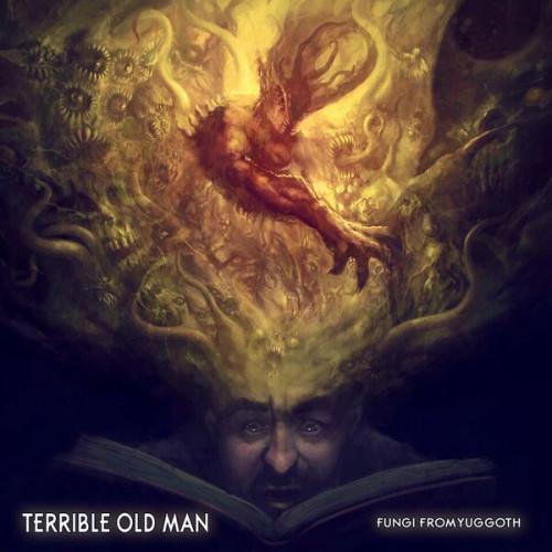 terrible old man TOM-fungifromyuggothcover