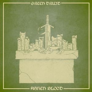 GreenDruidAshenBlood