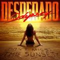Odyssey Desperado - Don't Miss The Sunset-2018