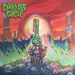 Cannabis Corpse – Tube of the Resinated