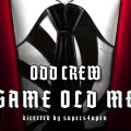 Odd Crew - Same Old Me Video - Poster 1920x1080