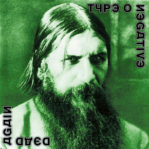 TYPE O NEGATIVE – Dead Again