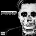 bullets and octanenewalbum2018
