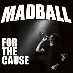 Madball - For The Cause (2018)