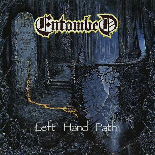 ENTOMBED - Left Hand Path - 1990