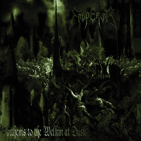 EMPEROR – Anthems to the Welkin at Dusk