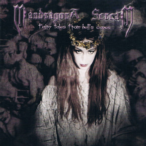 MANDRAGORA SCREAM – Fairy Tales from Hell's Caves