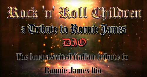 "ROCK'N'ROLL CHILDREN ""A Tribute to Ronnie James DIO"""