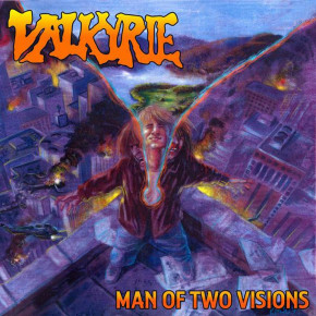 VALKYRIE – Man of Two Visions