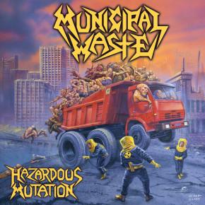 MUNICIPAL WASTE – Hazardous Mutation